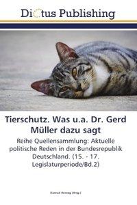Tierschutz. Was u.a. Dr. Gerd Müller dazu sagt