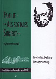 "Familie - ""als soziales Subjekt"""