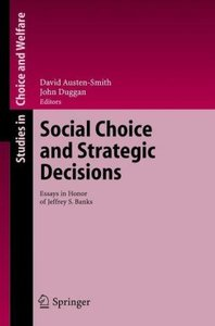 Social Choice and Strategic Decisions