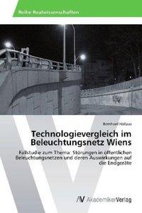 Technologievergleich im Beleuchtungsnetz Wiens
