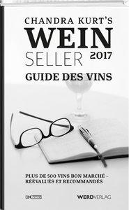 Chandra Kurt`s Weinseller 2017 - Guide des vins
