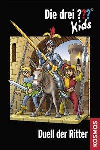 Die drei ??? Kids 43. Duell der Ritter (drei Fragezeichen)
