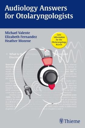 Audiology Answers for Otolaryngologists - zum Schließen ins Bild klicken