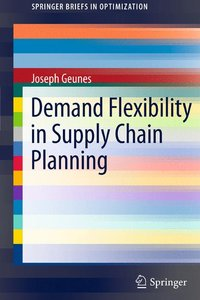Demand Flexibility in Supply Chain Planning