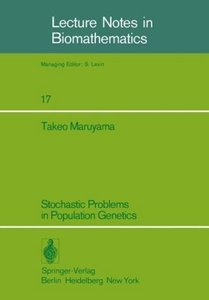 Stochastic Problems in Population Genetics