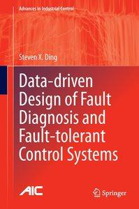 Data-driven Design of Fault Diagnosis and Fault-tolerant Control