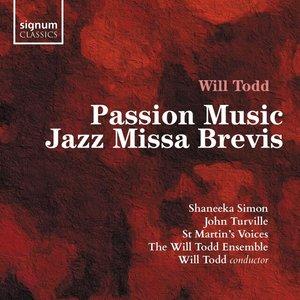 Passion Music/Jazz Missa Brevis