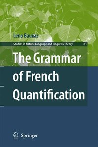 The Grammar of French Quantification