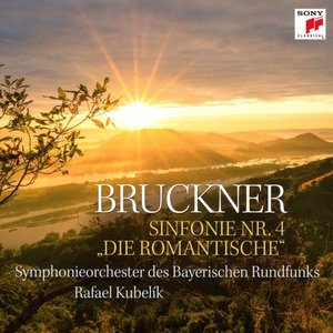 """Sinfonie 4 \""""Romantische\"""""""