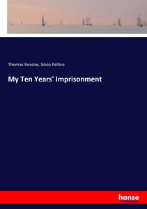 My Ten Years\' Imprisonment