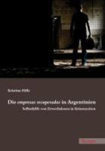 Die empresas recuperadas in Argentinien