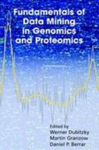 Fundamentals of Data Mining in Genomics and Proteomics