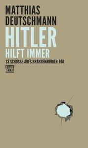 Hitler hilft immer