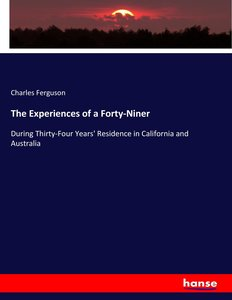 The Experiences of a Forty-Niner