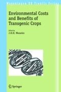 Environmental Costs and Benefits of Transgenic Crops