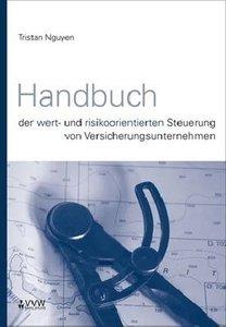 Handbuch der wert- und risikoorientierten Steuerung von Versiche