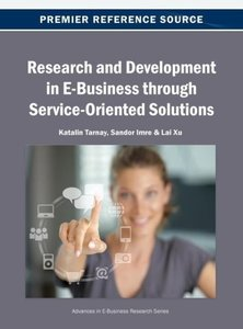 Research and Development in E-Business Through Service-Oriented