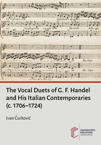 The Vocal Duets of G. F. Handel and His Italian Contemporaries (