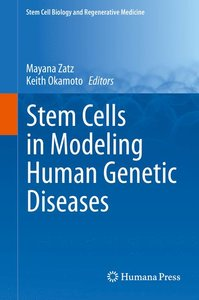 Stem Cells in Modeling Human Genetic Diseases