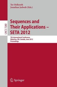Sequences and Their Applications -- SETA 2012