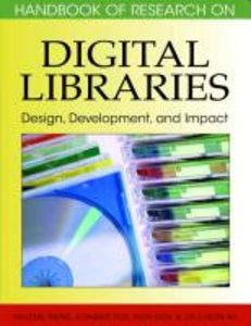 Handbook of Research on Digital Libraries: Design, Development,