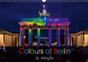Colours of Berlin (Wandkalender 2019 DIN A3 quer)