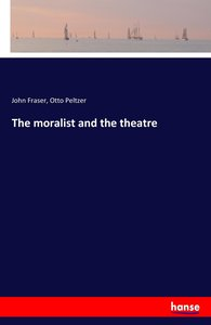 The moralist and the theatre