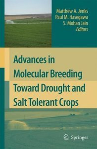 Advances in Molecular Breeding toward Drought and Salt Tolerant