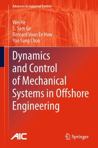 Dynamics and Control of Mechanical Systems in Offshore Engineeri