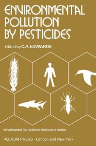 Environmental Pollution by Pesticides