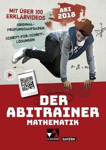 Der Abitrainer Mathematik - Bayern Abi 2018