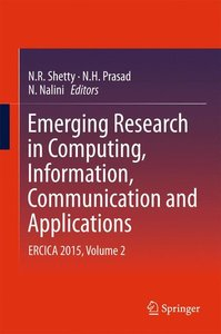 Emerging Research in Computing, Information, Communication and A