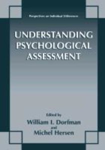 Understanding Psychological Assessment