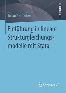 Einführung in lineare Strukturgleichungsmodelle mit Stata
