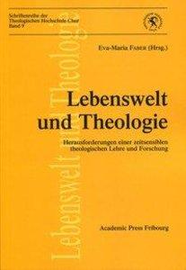 Lebenswelt und Theologie
