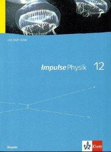 Impulse Physik - Ausgabe Bayern Neubearbeitung. Schülerbuch mit