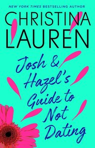 Josh and Hazel\'s Guide to Not Dating