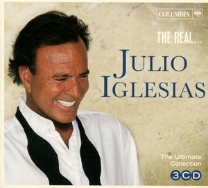 The Real...Julio Iglesias