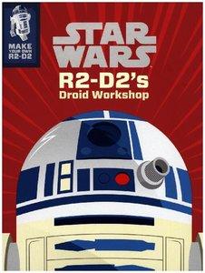 Star Wars R2-D2's Droid Workshop: Make Your Own R2-D2