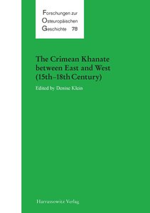 The Crimean Khanate between East and West (15th-18th Century)