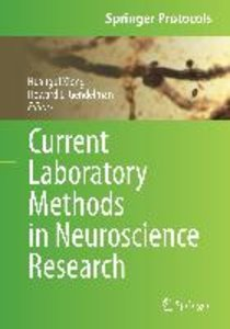 Current Laboratory Methods in Neuroscience Research