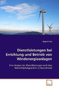 Dienstleistungen bei Errichtung und Betrieb von Windenergieanlag