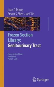 Frozen Section Library: Genitourinary Tract