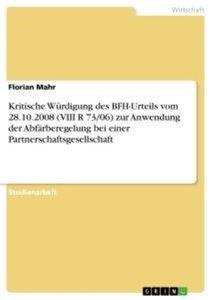 Kritische Würdigung des BFH-Urteils vom 28.10.2008 (VIII R 73/06