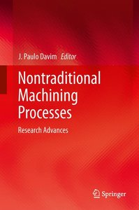 Nontraditional Machining Processes