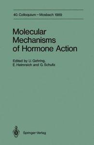 Molecular Mechanisms of Hormone Action