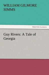 Guy Rivers: A Tale of Georgia