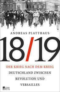 Der Krieg nach dem Krieg Deutschland zwischen Revolution und Ver