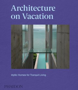 Architecture on Vacation