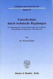 Umweltschutz durch technische Regelungen